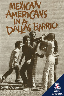View Mexican Americans in a Dallas Barrio