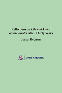 Thumbnail image for Reflections on Life and Labor on the Border After Thirty Years