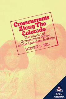 Thumbnail image for Crosscurrents Along the Colorado: The Impact of Government Policy on the Quechan Indians