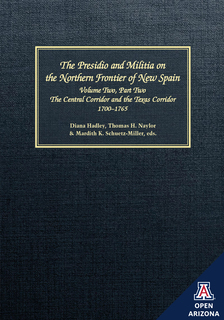 Thumbnail image for The Presidio and Militia on the Northern Frontier of New Spain: A Documentary History