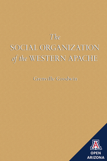 Thumbnail image for The Social Organization of the Western Apache
